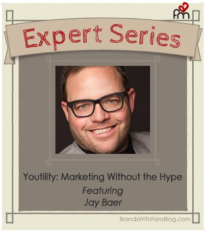 Jay Baer on Youtility